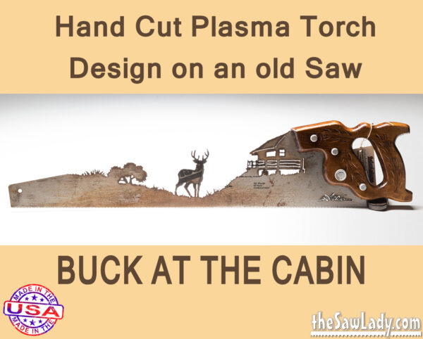 Metal Art Buck at the Cabin Saw