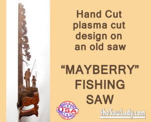 Metal Art Mayberry Fishing Saw