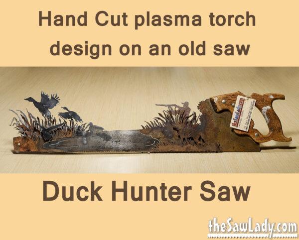 Metal art Duck Hunter Saw