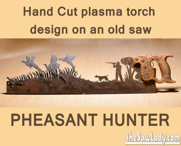 Metal Art Pheasant Hunter Saw