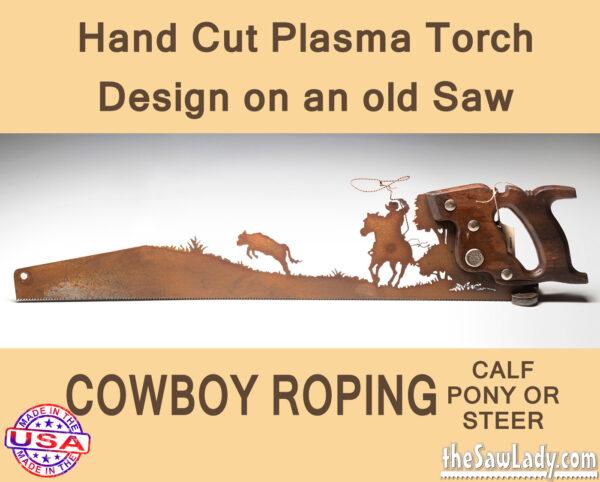 Metal Art Cowboy Roping Saw