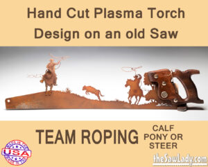 Metal Art Team Roping Saw