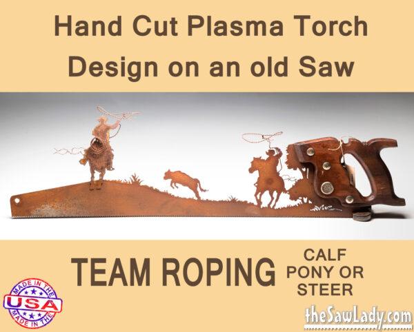 Metal Art Team Roping Saw