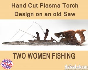 2-WOMEN-FISHING IN BOAT METAL ART SAW GIFT