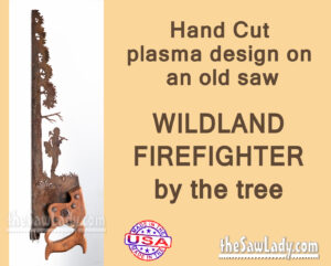 Wildland-Fireman metal art on handsaw saw